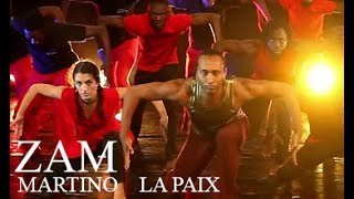 ZAM MARTINO - LA PAIX - NEW SINGLE 2018