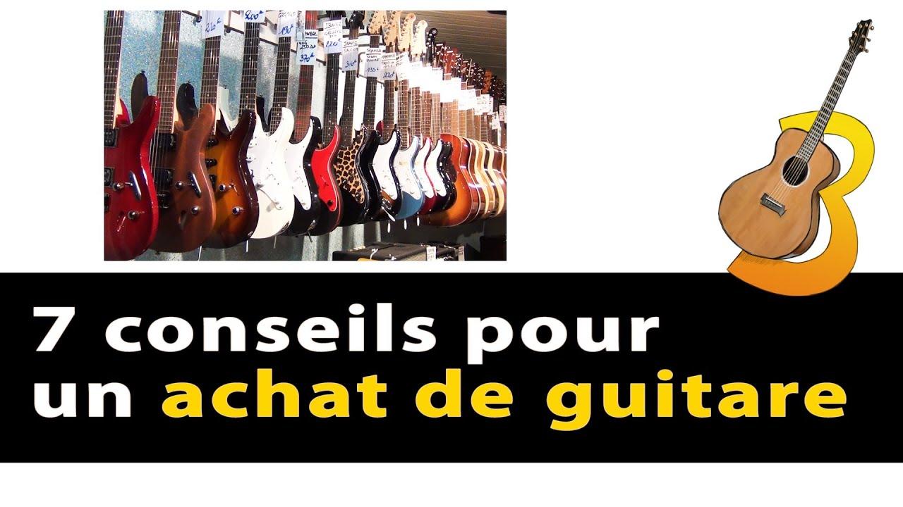 7 conseils pour acheter une guitare comment choisir et quoi regarder vrai debutant en guitare