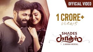 Shades of Kadhal - Tamil Album Song | Maran | Official Music video | Ashwin kumar | Avantika Mishra