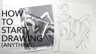 How to Start Drawing (Anything)