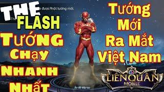Liên Quân   Tướng Mới Ra Mắt Việt Nam - THE FLASH Ông Trùm Tốc độ [ Mua Và Test ]