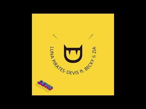 Luna Pirates (루나파이럿츠) - DEVIS (feat. Becky, ZIA) [Official Audio]
