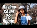 Mashup Cover 22 Remix - Dileepa Saranga | Dj Thisaru