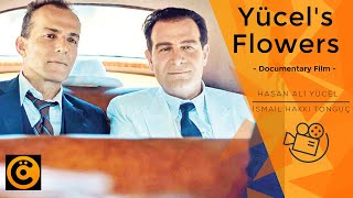 """Yücel's Flowers"" Documentary Film - English Subtitle"