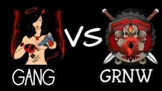 GANG VS GRNW