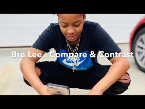 Bre Lee — Compare & Contrast
