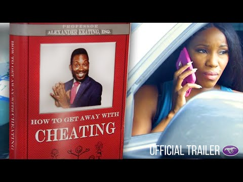 """New Movie Alert! """"How To Get Away With Cheating"""" Official Trailer"""