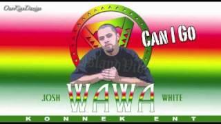 Josh Wawa White Can I Go ISLAND VIBE.mp3