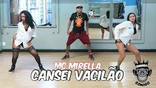 Cansei Vacilão - MC Mirella  COREOGRAFIA (KondZilla)