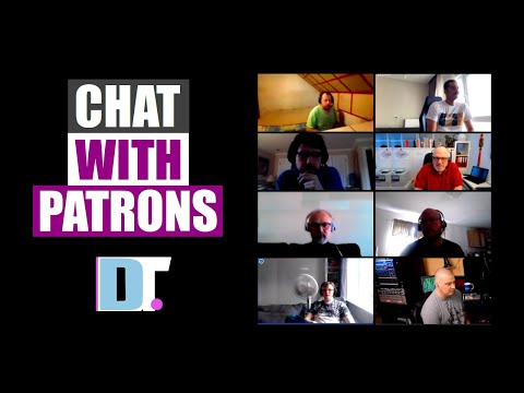 Chat With Patrons (May 31, 2020)