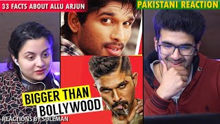 Pakistani Couple Reacts To 33 Facts You Didn't Knew About Allu Arjun   Hindi