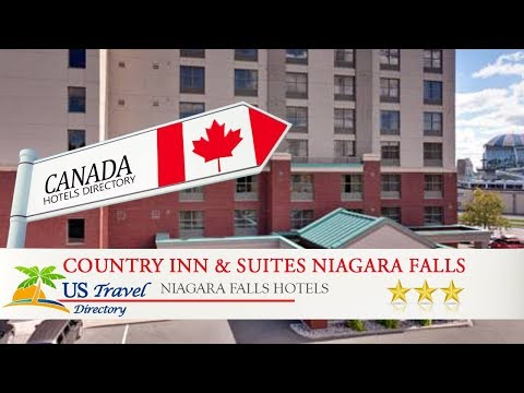Country Inn & Suites Niagara Falls - Niagara Falls Hotels, Canada