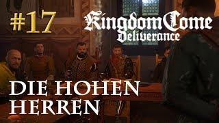 Let's Play Kingdom Come Deliverance #17: Die hohen Herren  (Tag 20 / Blind / deutsch)