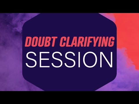 Doubt Clarifying Session - 2IIM