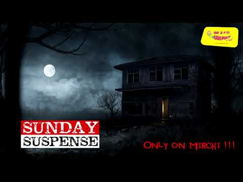 Sunday Suspense | Caulfield's Crime | Caulfield-er Shasti | Alice Perrin | Mirchi 98.3