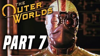 THE OUTER WORLDS Gameplay Walkthrough Part 7 - The Doom That Came To Roseway!