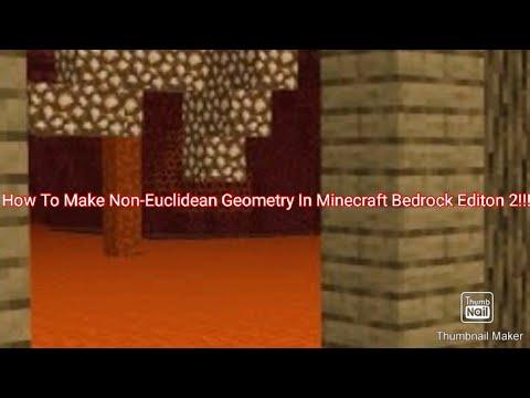 How To Make Non-Euclidean Geometry In Minecraft Bedrock Editon 2! |