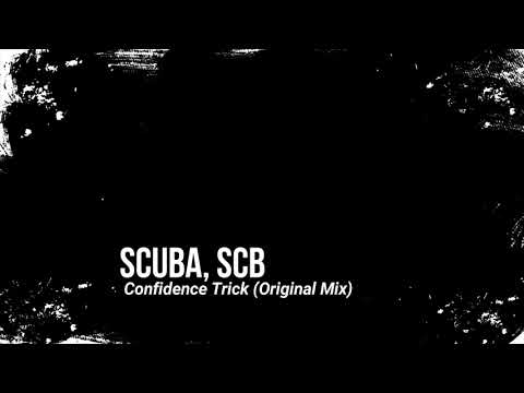 Scuba, scb - Confidence Trick (Original Mix)
