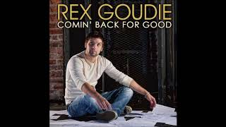 Watch Rex Goudie Comin Back For Good video