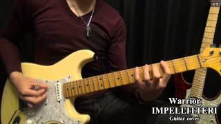 Warrior(Guitar cover) - IMPELLITTERI.
