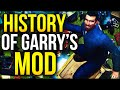 The History of Garry's Mod