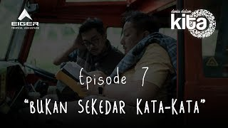 "Thumbnail of DUNIA DALAM KITA – Eps 7 ""Bukan Sekedar Kata-Kata"""