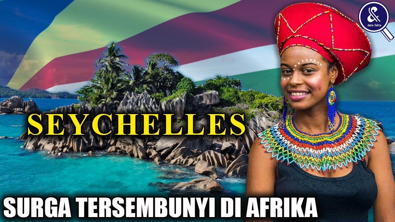 INTIP! Negara Afrika Rasa Asia! Inilah Sejarah dan Fakta Menakjubkan Negara Seychelles
