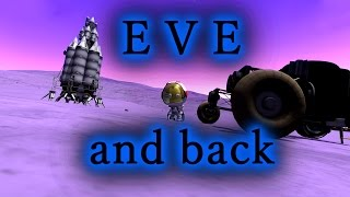KSP 1.0.4 - EVE and back [visiting 6 Biomes]