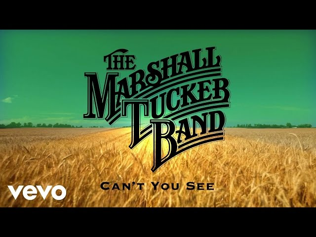 The Marshall Tucker Band - Cant You See (Audio)