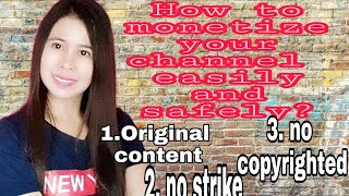 How to get monetize your channel easily and safely?