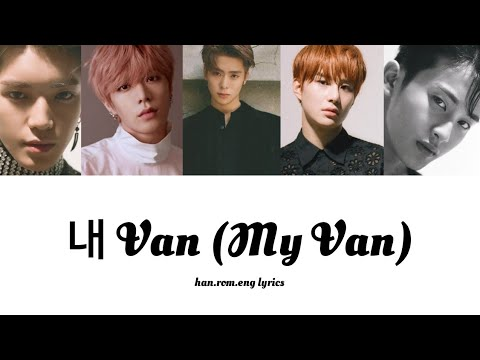 NCT 127 - My Van [Han.Rom.Eng color-coded lyrics]