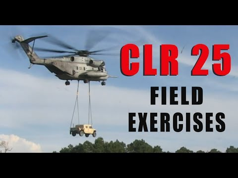 CLR 25 Field Exercise