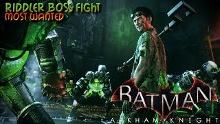 Batman Arkham Knight - Riddler Boss Fight - Most Wanted (PS4) Walkthrough