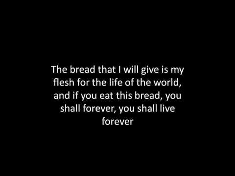 I am the bread of life (with lyrics)