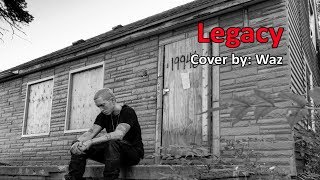 Waz - Legacy (Cover of Eminem