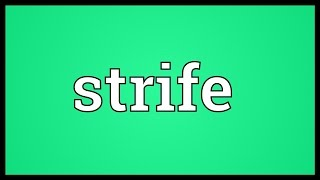 Strife Meaning