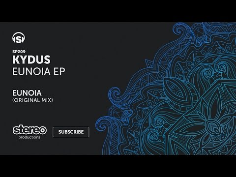 Kydus - Eunoia - Original Mix
