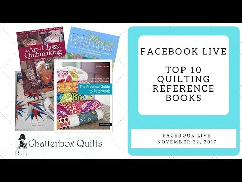 Top 10 Quilting Reference books Facebook Live November 22, 2017