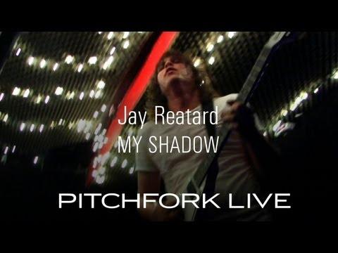 Jay Reatard - My Shadow - Pitchfork Live