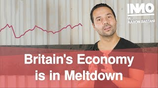 Britain's Economy is in Meltdown