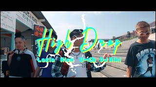 High Drop / One Day 【 Official Video 】