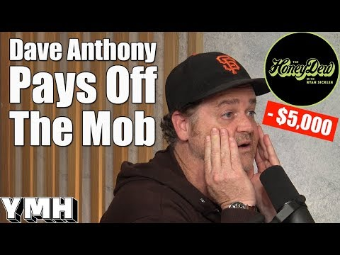 Dave Anthony Pays Off The Mob - HoeyDew Highlight
