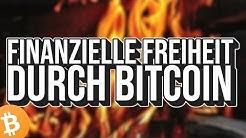FINANZIELL FREI DURCH BITCOIN?