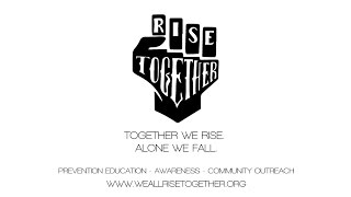 Rise Together - Preventing Substance Abuse Amongst our Youth