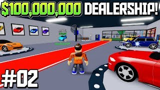 EXPANDING OUR $100,000,000 DEALERSHIP in ROBLOX! #2 (New Roblox Game)