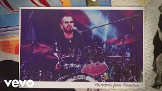 Ringo Starr - Postcards From Paradise (Lyric Video)