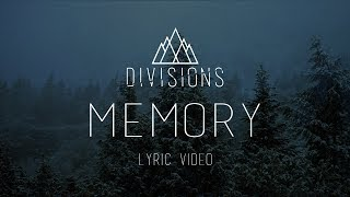 "DIVISIONS - ""Memory"" [Official Lyric Video 2017]"