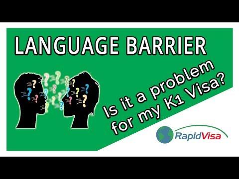 K1 Fiance Visa But Don't Speak the Same Language