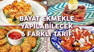 Bayat Ekmekle Yapılabilecek 6 Farklı Tarif - Pratik Tarifler | Yemek.com