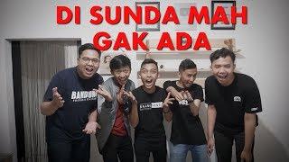 DI SUNDA MAH GAK ADA????   ( part 2 )